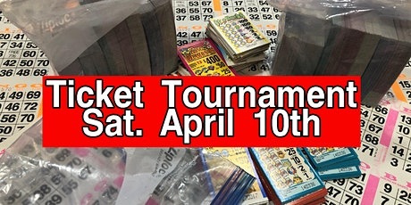 April Ticket Tournament $8000.00 CASH tickets