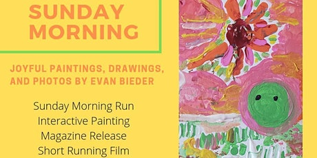 """Gallery Showing: """"Sunday Morning"""" presented by Evan Bieder tickets"""