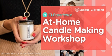 CLExperience: At-Home Candle Making Workshop tickets