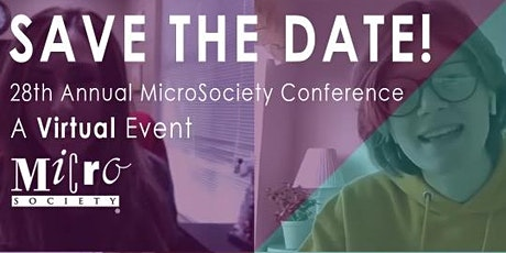 28th Annual MicroSociety Conference tickets