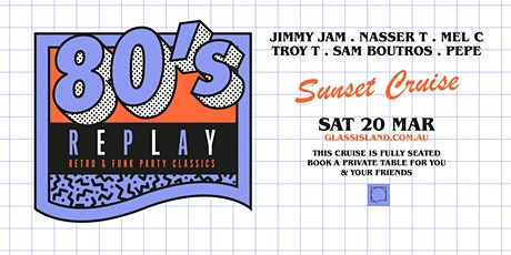 Glass Island pre. 80s REPLAY - Saturday 20th March 2021 tickets