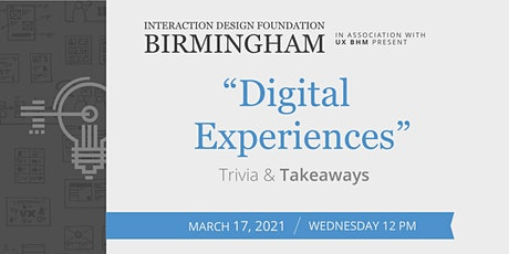 Designing Digital Experiences - Trivia & Takeaways tickets