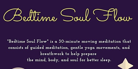 Bedtime Soul Flow: Yoga w/ the Stars tickets