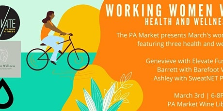 Working Women Wednesday, Health and Wellness Panel tickets