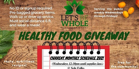 Let's Be Whole Healthy Mobile Food Pantry/South Bay tickets