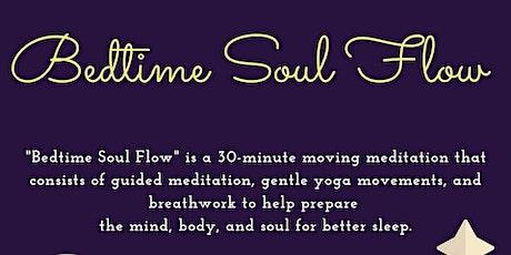 Bedtime Soul Flow: Dream Spell tickets