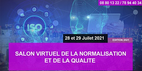 SALON VIRTUEL DE LA NORMALISATION ET DE LA QUALITÉ - Edition 2021 tickets