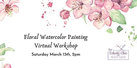 Floral Watercolor Painting Virtual Workshop tickets