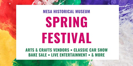 Mesa Historical Museum Spring Festival tickets