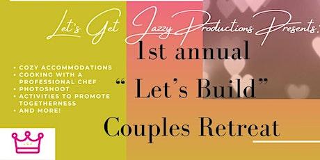 Let's Build Couples Retreat tickets