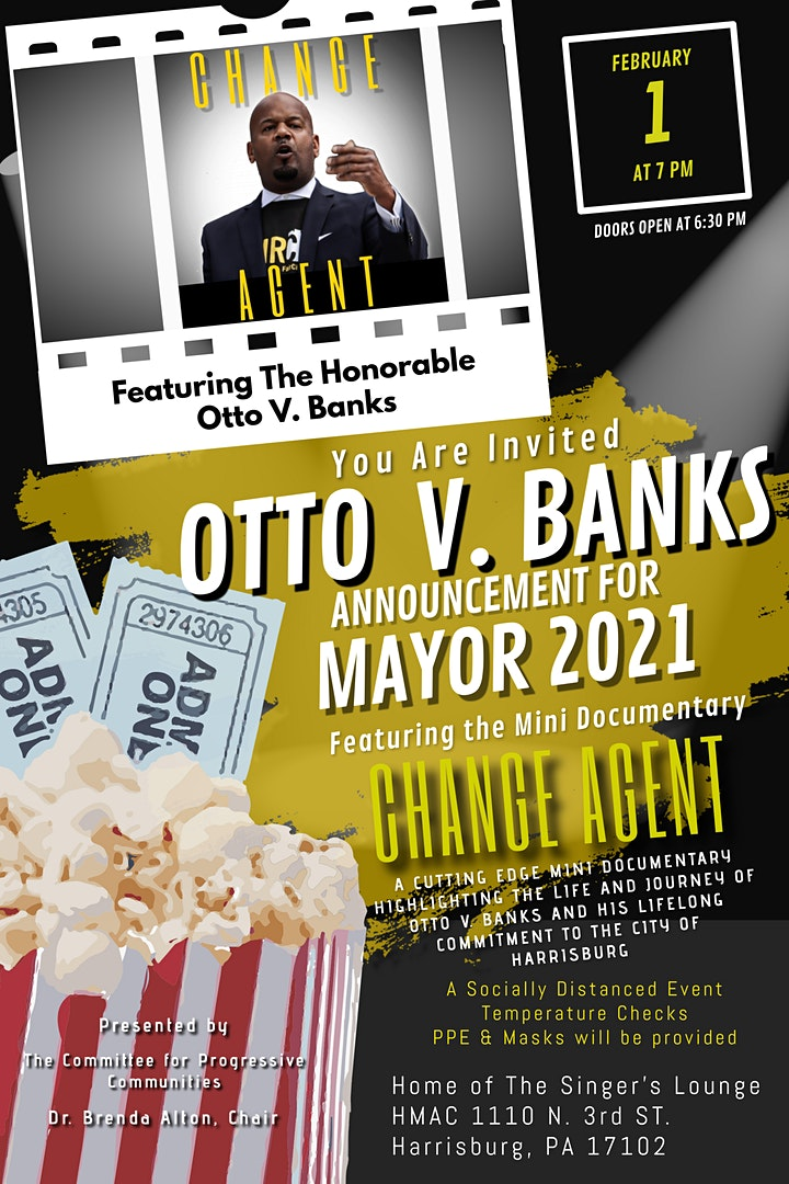 """Otto V. Banks Announcement for Mayor 2021 & """"Change Agent"""" viewing image"""