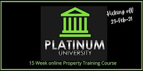 Platinum University - 15 Week Intensive Property Training Course tickets
