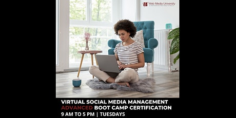 Virtual Live Social Media Marketing Advanced Boot Camp Certification tickets