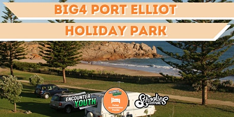 BIG4 Port Elliot Holiday Park - Schoolies Festival™ 2021 tickets