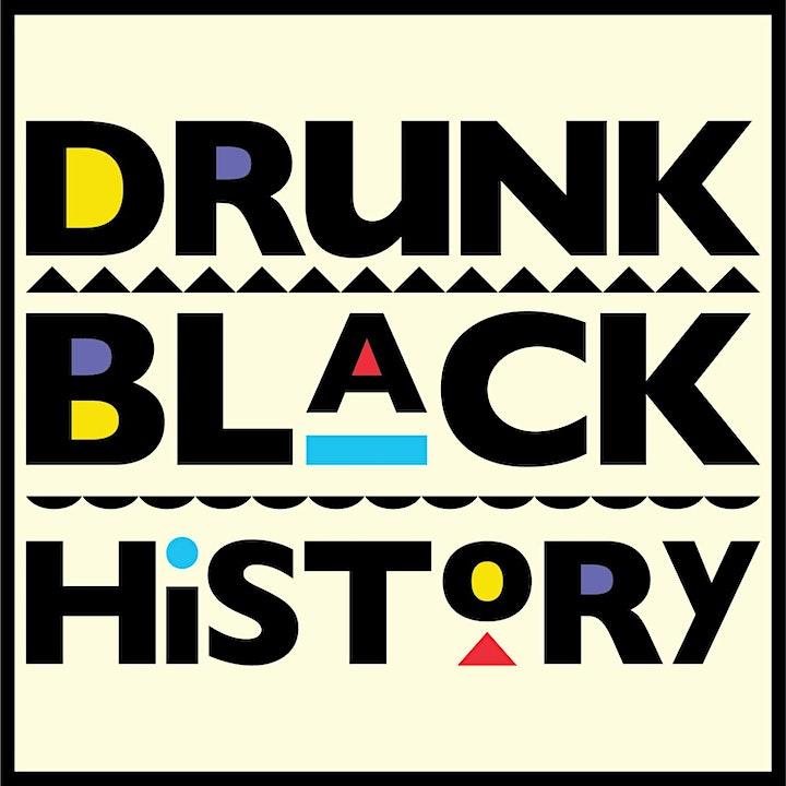 Drunk Black History image