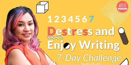 Destress and Enjoy Writing! (A 7-day challenge) tickets