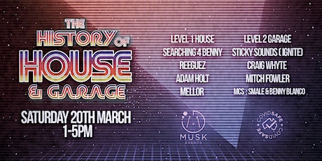 Musk present's the History of House & Garage tickets