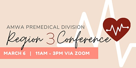 2021 AMWA Premedical Region 3 Conference tickets