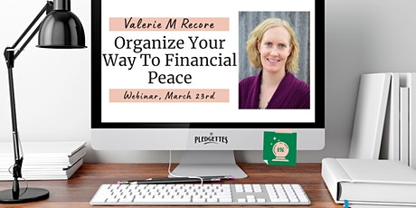 Organize Your Way To Financial Peace with Valerie M. Recore tickets