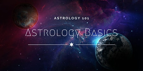 Astrology 101: The Basics of Astrology tickets