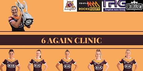 CQ Bulls proudly present the 6 Again Touch Football & Rugby League Clinics tickets
