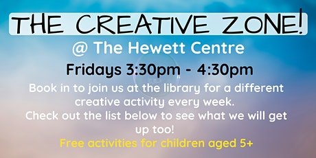 The Creative Zone @ The Hewett Centre tickets