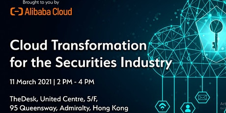 Cloud Transformation for the Securities Industry- Alibaba tickets
