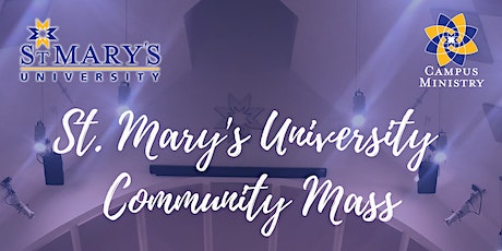 St. Mary's University - Sunday Community Mass tickets