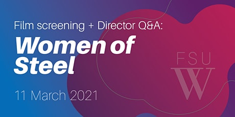 "Film Screening + Director Q&A: ""Women Of Steel"" tickets"