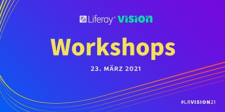Liferay Vision 2021 - Workshops tickets
