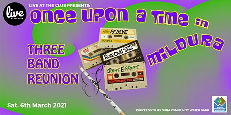 Once Upon A Time In Mildura tickets