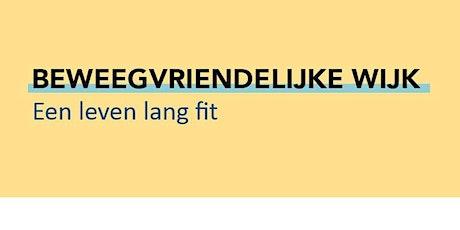 De Beweegvriendelijke Wijk - Kunstbende editie tickets