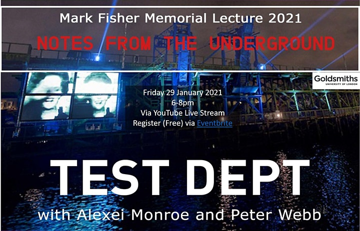 The Mark Fisher Memorial Lecture 2021 with Test Dept image