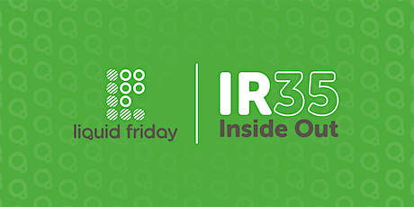 IR35 REFORMS - INSIDE OUT – CONTRACTOR EDITION tickets
