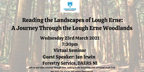 Reading the Landscapes of Lough Erne: Journey Through Lough Erne Woodlands tickets
