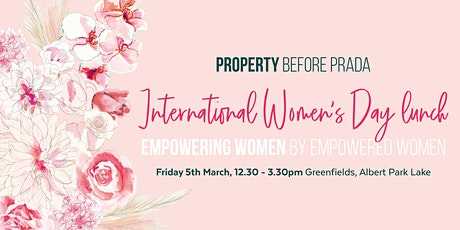 International Womens Day Lunch- Property Before Prada tickets
