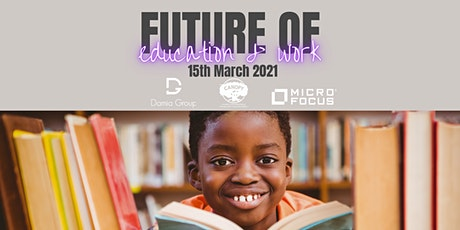 What is the Future of Education and Work? tickets