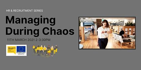 HR & Recruitment Series: Managing During Chaos tickets