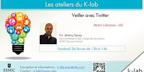 K-lab workshops, Veiller avec Twitter billets