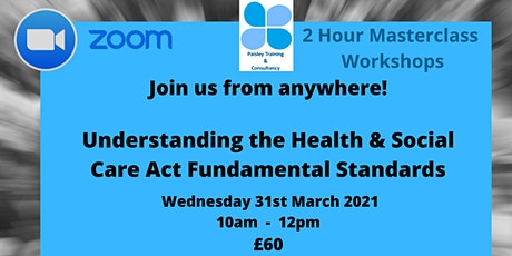 Understanding the Health & Social Care Act Fundamental Standards tickets
