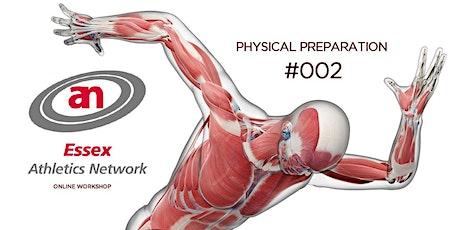 Essex Athletics Network Online Workshop; Physical Preparation (Session2) tickets