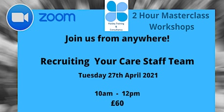 Recruiting Your Care Staff Team tickets