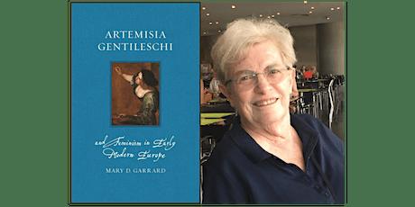 "Mary D. Garrard, ""Artemisia Gentileschi and Feminism in Renaissance Europe"" tickets"