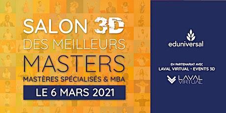 Salon virtuel Eduniversal des Meilleurs Masters - 100% en 3D,  6 mars 2021 tickets