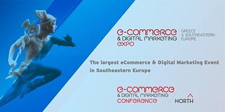 eCommerce & Digital Marketing Expo Greece & Southeastern Europe 2022 tickets