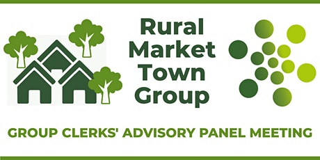 Rural/Market Town Group Clerks Advisory Panel meeting tickets