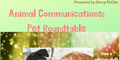 Animal Communications: Pet Roundtable tickets