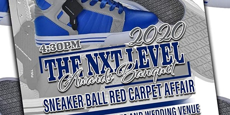 Nxt Level Sneaker Ball Red Carpet Awards Banquet tickets