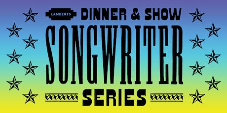 Dinner & Show Songwriter Series: Buffalo Nichols tickets
