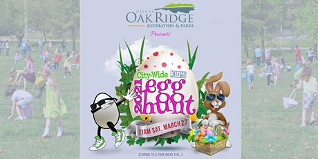 City of Oak Ridge Community Egg Hunt tickets